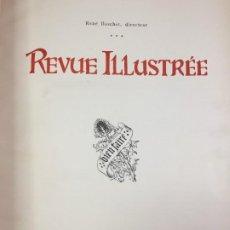 Libros antiguos: REVUE ILLUSTRÉE, TOME XVI LIBRAIRIE D'ART, LUDOVIC BASCHET ÉDITEUR, PARIS. FRANCÉS. Lote 221440500