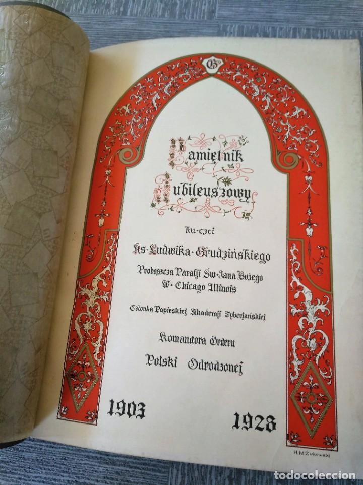 CURIOSO LIBRO DE LA COMUNIDAD POLACA DE EEUU (CHICACO, ILLINOIS, 1928): PAMIETNIK JUBILEUSZOWY (Libros Antiguos, Raros y Curiosos - Otros Idiomas)