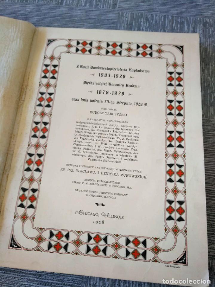 Libros antiguos: CURIOSO LIBRO DE LA COMUNIDAD POLACA DE EEUU (CHICACO, ILLINOIS, 1928): PAMIETNIK JUBILEUSZOWY - Foto 3 - 221457287