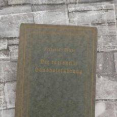 Libros antiguos: DIE RATIONELLE HAUSHALTFÜEHRUNG ECONOMIA DOMESTICA UTENSILIOS DE COCINA ALEMAN. Lote 221488128