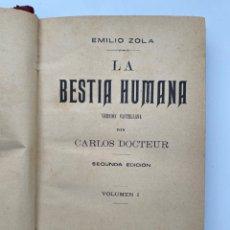 Libros antiguos: EMILIO ZOLA - LA BESTIA HUMANA - VOL.1 - AÑO 1897. Lote 221490366