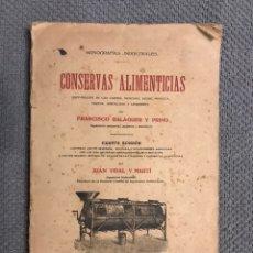 Libros antiguos: CONSERVAS ALIMENTICIAS, MONOGRAFIAS INDUSTRIALES, POR FRANCISCO BALAGUER Y PRIMO (H.1900?). Lote 221508075