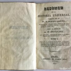 Libros antiguos: RESUMEN DE LA HISTORIA UNIVERSAL. - LAGUNA, MARTÍN [HOCQUART, E.].. Lote 123206130