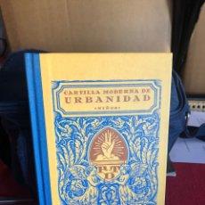Libros antiguos: CARTILLA MODERNA DE URBANIDAD. 1929.. Lote 221537220