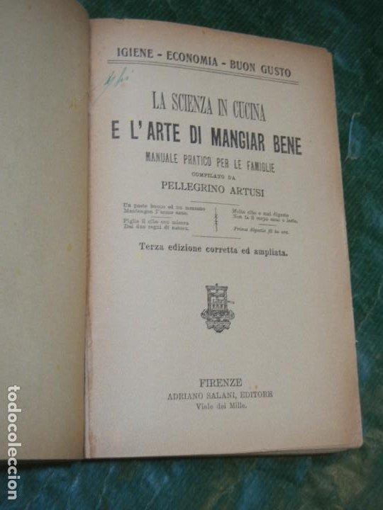 LA SCIENZA IN CUCINA E L´ARTE DI MANGIAR BENE PELLEGRINO ARTUSI - FLORENCIA 1933 (EN ITALIANO) (Libros Antiguos, Raros y Curiosos - Cocina y Gastronomía)