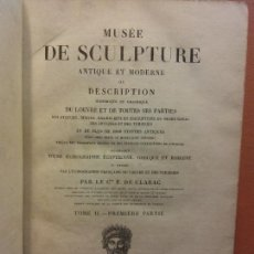 Libros antiguos: MUSÉE DE SCULPTURE. ANTIQUE ET MODERNE. TOME II. PREMIERE PARTIE. PARIS. Lote 221563907