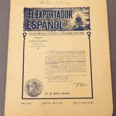 Libros antiguos: EL EXPORTADOR ESPAÑOL: REVISTA MENSUAL ILUSTRADA DE PROPAGANDA INDUSTRIAL - Nº 37 - 1904. Lote 221573006