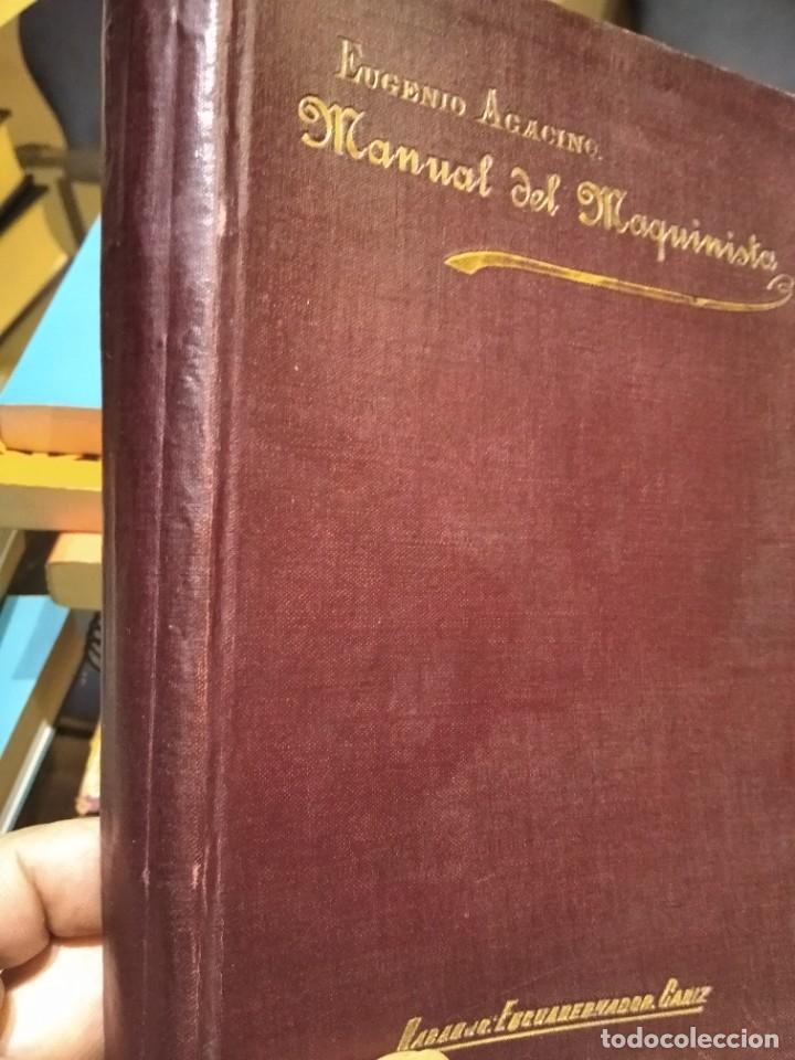 MANUAL DEL MAQUINISTA DE LA MARINA MERCANTE-EUGENIO AGACINO-TIPOGRAFIA GADITANA-1900 (Libros Antiguos, Raros y Curiosos - Ciencias, Manuales y Oficios - Otros)