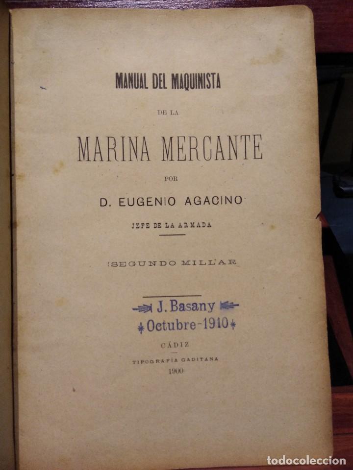 Libros antiguos: MANUAL DEL MAQUINISTA DE LA MARINA MERCANTE-EUGENIO AGACINO-TIPOGRAFIA GADITANA-1900 - Foto 6 - 221600307