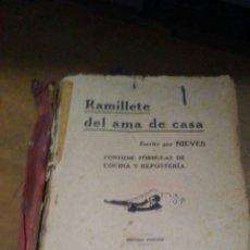 Libros antiguos: LIBRO DE COCINA EL RAMILLETE DEL AMA DE CASA ,ES DE 1921,ESTA COMPLETO ,PERO LE FALTA LA TAPA... Lote 221605627