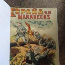 Libros antiguos: ESPAÑA EN MARRUECOS. CRÓNICA CAMPAÑA 1909. AUGUSTO RIERA. Lote 221608253