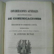 Libros antiguos: 1859 CONSIDERACIONES GENERALES SOBRE DIVERSOS SISTEMAS DE COMUNICACIONES Y SU APLICACION A ESPAÑA. Lote 221649890