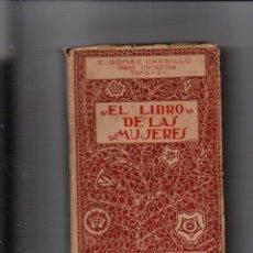 Libros antiguos: EL LIBRO DE LAS MUJERES. E. GOMEZ CARRILLO. TOMO I DE LAS OBRAS COMPLETAS. MUNDO LATINO 1919. Lote 221678448