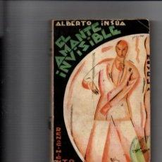 Libros antiguos: EL AMANTE INVISIBLE. ALBERTO INSUA. RENACIMIENTO, 1930. Lote 221681157