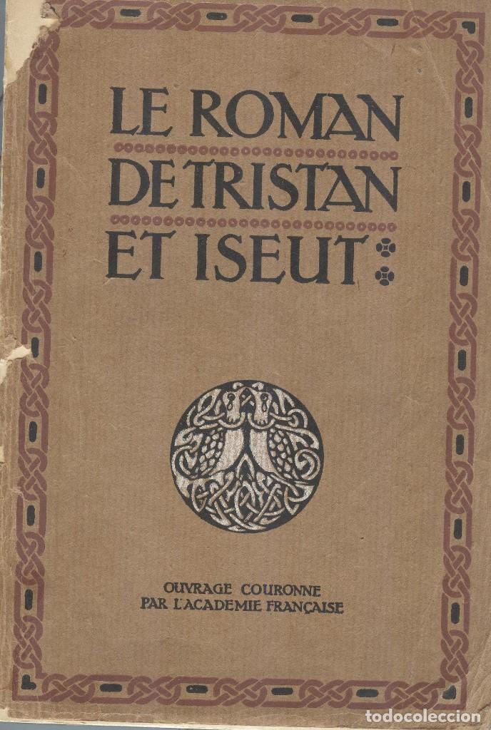 LE ROMAN DE TRISTAN ET ISEUT (Libros Antiguos, Raros y Curiosos - Otros Idiomas)