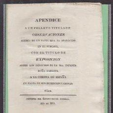 Libros antiguos: EXPOSICION SOBRE LOS DERECHOS DE LA SRA. INFANTA DOÑA CARLOTA A LA CORONA DE ESPAÑA - A-CA-2925. Lote 221712352