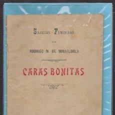 Libros antiguos: SILUETA FEMENINAS CARAS BONITAS - DE MIRAFLORES, RODRIGO M. - A-CA-2926. Lote 221712542