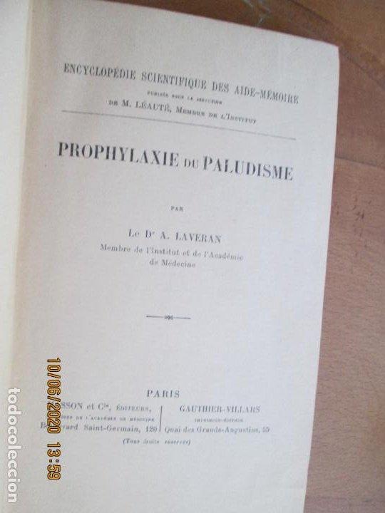 Libros antiguos: PROPHYLAXIE DU PALUDISME - A. LAVERAN - ENCYCLOPÉDIE SCIENTIFIQUE DES ALDE-MÈMOIRE - PARIS 1904. - Foto 3 - 221719570