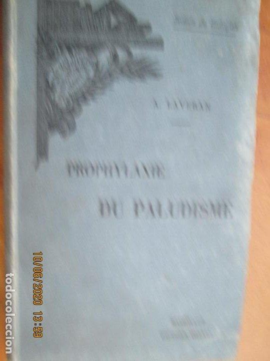 PROPHYLAXIE DU PALUDISME - A. LAVERAN - ENCYCLOPÉDIE SCIENTIFIQUE DES ALDE-MÈMOIRE - PARIS 1904. (Libros Antiguos, Raros y Curiosos - Otros Idiomas)