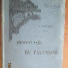 Libros antiguos: PROPHYLAXIE DU PALUDISME - A. LAVERAN - ENCYCLOPÉDIE SCIENTIFIQUE DES ALDE-MÈMOIRE - PARIS 1904.. Lote 221719570