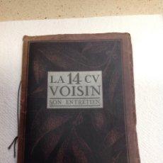 Libros antiguos: LA 14 CV VOISIN. SON ENTRETIEN. AVANT-PROPOS. Lote 221761878