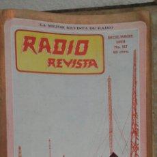 Libros antiguos: RADIO REVISTA. PRIMERA REVISTA DE RADIO EN CASTELLANO POR Y PARA AFICIONADOS.BUENOS AIRES. 1927-1928. Lote 221784221