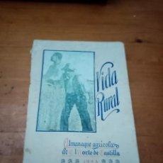 Libros antiguos: VIDA RURA ESPAÑOLA.L. ALMANAQUE AGRICOLA DEL NORTE DE CASTILLA 1923. EST19B6. Lote 221803151