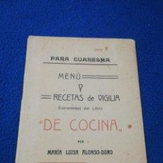 Libros antiguos: PARA CUARESMA MENU Y RECETAS DE VIGILIA. Lote 221833990
