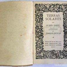 Libros antiguos: TIERRAS SOLARES. - DARÍO, RUBÉN.. Lote 123180376