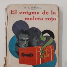 Libros antiguos: EL ENIGMA DE LA MALETA ROJA. H. J. MAGOG. EDITORIAL IBERIA. 1929. Lote 221881873