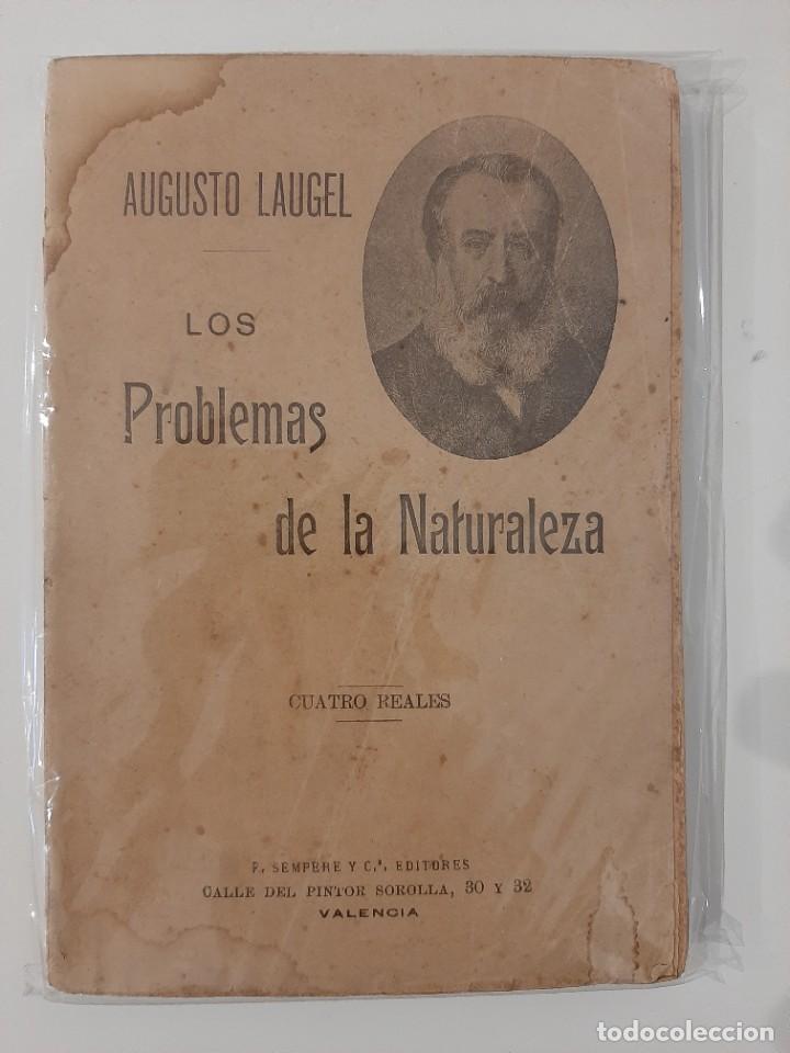 LOS PROBLEMAS DE LA NATURALEZA. AUGUSTO LAUGEL. SEMPERE Y COMPAÑÍA EDITORES. AÑOS 20-30 (Libros Antiguos, Raros y Curiosos - Pensamiento - Otros)