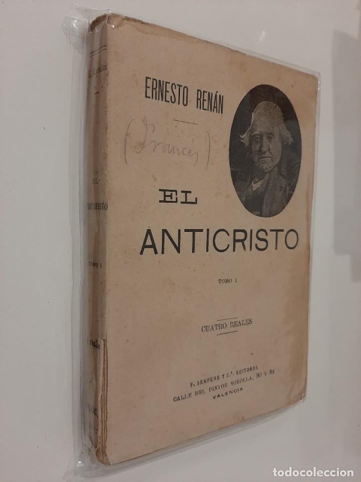 Libros antiguos: EL ANTICRISTO. TOMO I. ERNESTO RENÁN. SEMPERE Y COMPAÑÍA EDITORES. AÑOS 20-30 - Foto 2 - 221892130