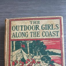 Libros antiguos: THE OUTDOOR GIRLS ALONG THE COAST. LAURA LEE HOPE. ED. GROSSET & DUNLAP ( EN INGLÉS). Lote 221919575