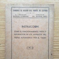 Libros antiguos: CAMINOS DE HIERRO DEL NORTE DE ESPAÑA. 1932. Lote 221947232