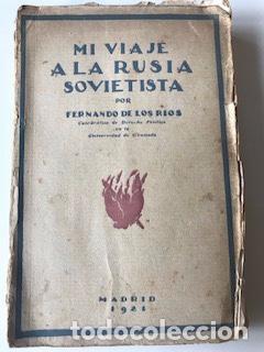 MI VIAJE A LA RUSIA SOVIÉTICA, FERNANDO DE LOS RÍOS (Libros Antiguos, Raros y Curiosos - Pensamiento - Otros)