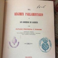 Libros antiguos: EL RÉGIMEN PARLAMENTARIO O LOS GOBIERNOS DE GABINETE - 1886 - ÁLVARO DE FIGUEROA Y TORRES. Lote 221960436