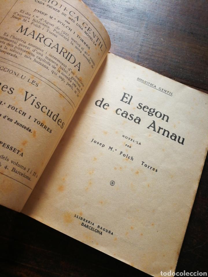 Libros antiguos: EL SEGON DE CASA ARNAU- JOSEP M° FOLCH TORRES, BIBLIOTECA GENTIL. - Foto 2 - 222011955