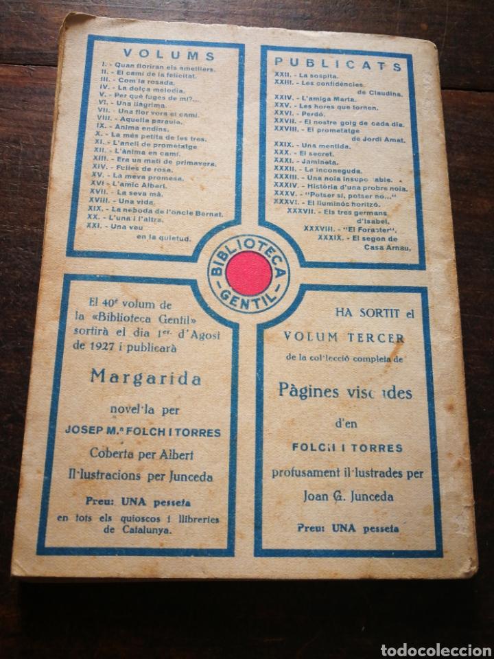 Libros antiguos: EL SEGON DE CASA ARNAU- JOSEP M° FOLCH TORRES, BIBLIOTECA GENTIL. - Foto 3 - 222011955