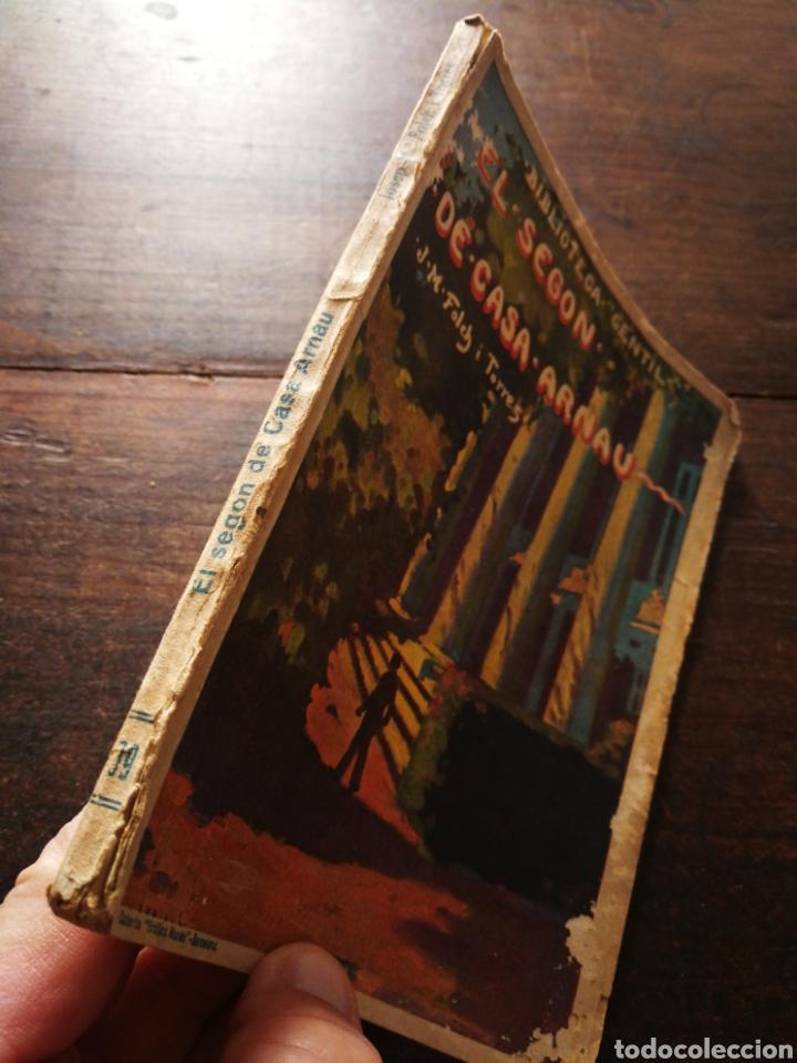 Libros antiguos: EL SEGON DE CASA ARNAU- JOSEP M° FOLCH TORRES, BIBLIOTECA GENTIL. - Foto 4 - 222011955