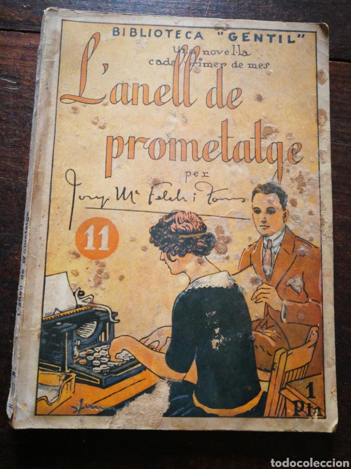 L'ANELL DE PROMETATGE- JOSEP M° FOLCH TORRES, BIBLIOTECA GENTIL. (Libros antiguos (hasta 1936), raros y curiosos - Literatura - Narrativa - Otros)