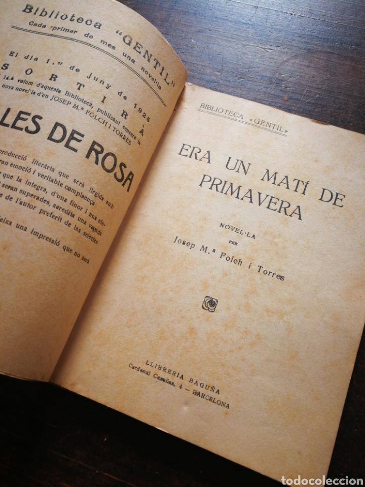 Libros antiguos: ERA UN MATÍ DE PRIMAVERA- JOSEP M° FOLCH TORRES, BIBLIOTECA GENTIL. - Foto 2 - 222012500