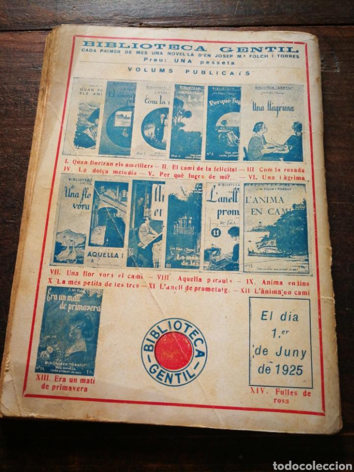 Libros antiguos: ERA UN MATÍ DE PRIMAVERA- JOSEP M° FOLCH TORRES, BIBLIOTECA GENTIL. - Foto 3 - 222012500