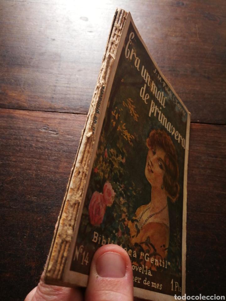 Libros antiguos: ERA UN MATÍ DE PRIMAVERA- JOSEP M° FOLCH TORRES, BIBLIOTECA GENTIL. - Foto 4 - 222012500