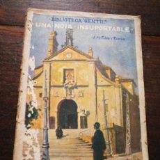 Libros antiguos: UNA NOIA INSUPORTABLE- JOSEP M° FOLCH TORRES, BIBLIOTECA GENTIL.. Lote 222015056