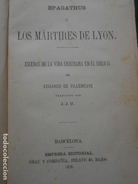 Libros antiguos: LOS MARTIRES DE LYÓN EPAGATHUS 1876 - Foto 3 - 222016151