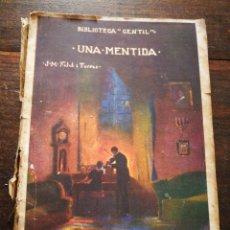 Libros antiguos: UNA MENTIDA- JOSEP M° FOLCH TORRES, BIBLIOTECA GENTIL.. Lote 222019917