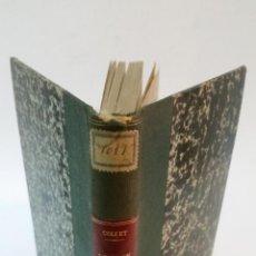 Libros antiguos: 1907 - COLLET / NICOLAS - LE REIN. LES NOTIONS NOUVELLES SUR SA PHYSIOLOGIE, SA PATHOLOGIE ETC. Lote 222023325