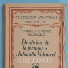 Libros antiguos: COLECCIÓN UNIVERSAL NÚMS. 1046 - 1047 - DESDICHAS DE LA FORTUNA - MANUEL Y ANTONIO MACHADO - 1928. Lote 222053975