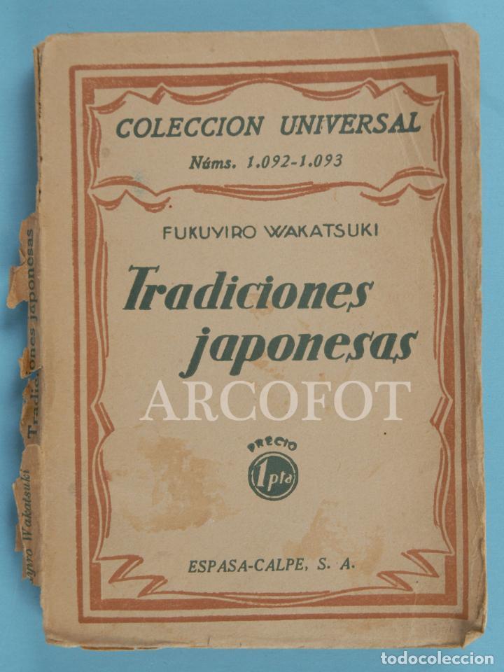 COLECCIÓN UNIVERSAL NÚMS. 1092 - 1093 -TRADICIONES JAPONESAS - FUKUYIRO WAKATSUKI - 1929 (Libros Antiguos, Raros y Curiosos - Historia - Otros)
