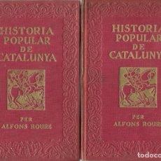 Libros antiguos: HISTORIA POPULAR DE CATALUNYA POR ALFONS ROURE. Lote 46107305